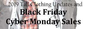Tall Clothing 2019 Black Friday Cyber Monday Sales